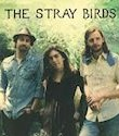 The Stray Birds, The Stray Birds